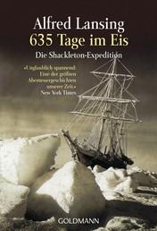 635 Tage im Eis - Die Shackleton-Expedition -