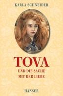 Karla Schneider: Tova und die Sache mit der Liebe ★★★