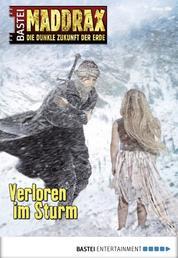 Maddrax - Folge 389 - Verloren im Sturm