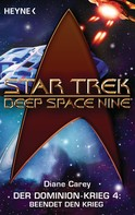 Diane Carey: Star Trek - Deep Space Nine: Beendet den Krieg! ★★★★★