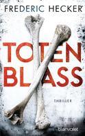 Frederic Hecker: Totenblass ★★★★