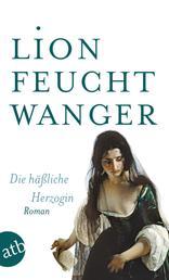 Die häßliche Herzogin - Roman