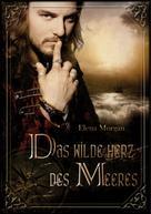 Elena Morgan: Das wilde Herz des Meeres ★★★★