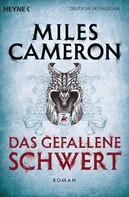 Miles Cameron: Das gefallene Schwert ★★★★