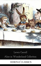 Alice in Wonderland Collection - All Four Books (Heron Classics)