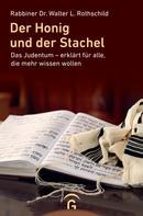 Walter Rothschild: Der Honig und der Stachel ★★★★★