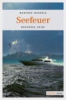 Manfred Megerle: Seefeuer ★★★★