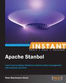 Reto Bachmann-Gmur: Instant Apache Stanbol