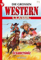 Die großen Western Classic 71 – Western - Texanerstolz