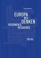 Michael Fischer: Europa neu denken