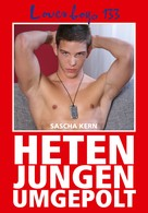 Sascha Kern: Loverboys 133: Hetenjungen umgepolt ★★★★