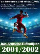 Werner Balhauff: Das deutsche Fußballjahr 2001 / 2002 ★