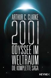 2001: Odyssee im Weltraum - Die Saga - Vier Romane in einem Band
