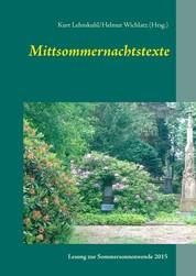 Mittsommernachtstexte - Texte einer Lesung auf dem Alten Friedhof