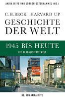 Akira Iriye: Geschichte der Welt 1945 bis heute ★★★★