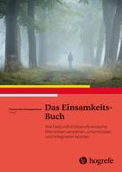 Thomas Schoppenhorst: Das Einsamkeits–Buch