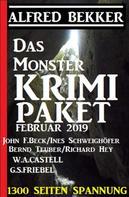 Alfred Bekker: Das Monster Krimi Paket Februar 2019 - 1300 Seiten Spannung