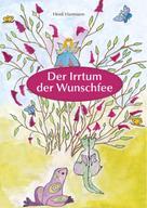 Heidi Hartmann: Der Irrtum der Wunschfee