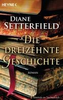 Diane Setterfield: Die dreizehnte Geschichte ★★★★