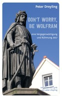 Peter Dreyling: Don't Worry, Be Wolfram