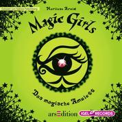 Magic Girls. Das magische Amulett - Folge 2
