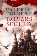 Valerie Colberg: Talvars Schuld ★★★★★