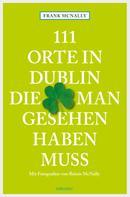 Frank McNally: 111 Orte in Dublin, die man gesehen haben muss ★★★★
