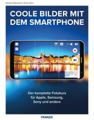 Ulrich Dorn: Coole Bilder mit dem Smartphone ★★★
