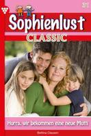 Bettina Clausen: Sophienlust Classic 31 – Familienroman
