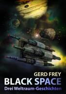 Gerd Frey: Black Space ★★★
