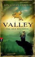 Jonathan Stroud: Valley - Tal der Wächter ★★★★