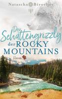 Natascha Birovljev: Der Schattengrizzly der Rocky Mountains ★★★★★