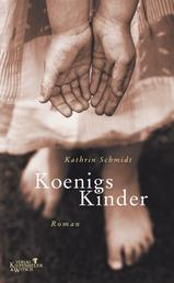Königs Kinder - Roman