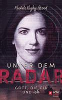 Michele Rigby Assad: Unter dem Radar ★★★★