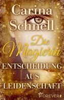 Carina Schnell: Die Magierin ★★★★★