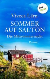 Sommer auf Saltön: Die Mittsommernacht - Roman