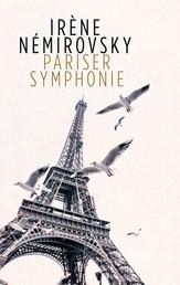 Pariser Symphonie - Erzählungen
