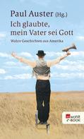 Paul Auster: Ich glaubte, mein Vater sei Gott ★★★★