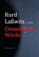 Kurd Laßwitz: Gesammelte Werke