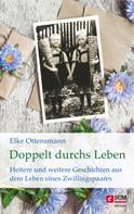 Elke Ottensmann: Doppelt durchs Leben