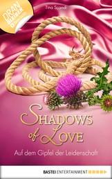 Auf dem Gipfel der Leidenschaft - Shadows of Love