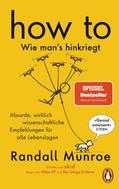 Randall Munroe: HOW TO - Wie man's hinkriegt ★★★★