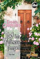 Tanya Carpenter: Tod im Wellness-Tempel