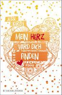 Jessi Kirby: Mein Herz wird dich finden ★★★★★
