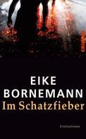 Eike Bornemann: Im Schatzfieber ★★★★★