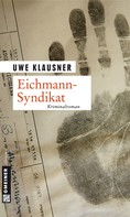 Uwe Klausner: Eichmann-Syndikat ★★★★