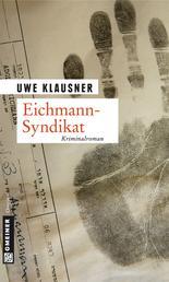 Eichmann-Syndikat - Tom Sydows fünfter Fall