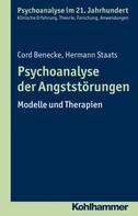 Cord Benecke: Psychoanalyse der Angststörungen