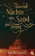 E. K. Johnston: Tausend Nächte aus Sand und Feuer ★★★★