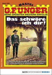 G. F. Unger 1950 - Western - Das schwöre ich dir!